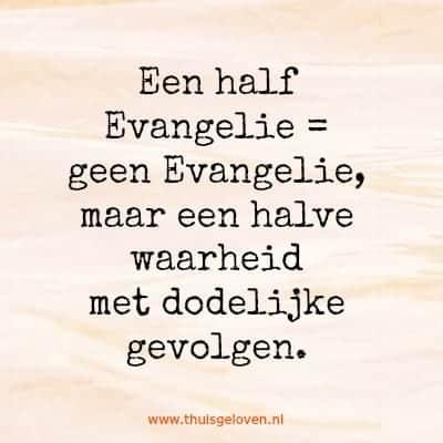 een half evangelie